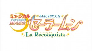 Sailor Moon La Reconquista Musical DVD - Title