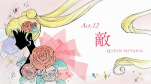 Sailor Moon Crystal Act 12 - Enemy - Queen Metaria