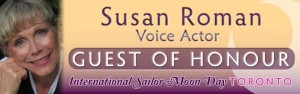 Susan Roman, the voice of Sailor Jupiter, to appear at the Toronto Sailor Moon Celebration