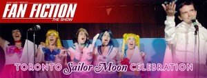 Toronto Sailor Moon Celebration - Fanfiction the show